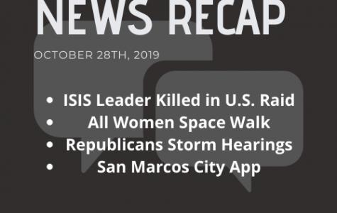 News Recap for October 28, 2019