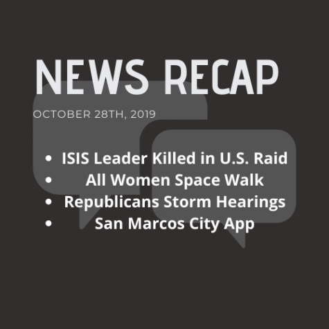 News Recap for October 28, 2019